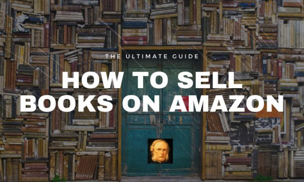 How to Sell Books on Amazon: The Ultimate Guide
