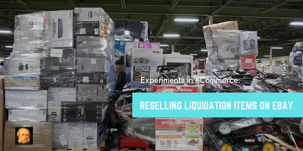 10 Tips for Buying & Reselling Liquidation Items for Profit on eBay